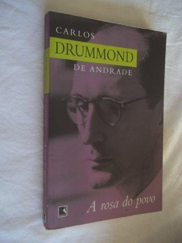 Livro - Carlos Drummond De Andrade - A Rosa Do Povo