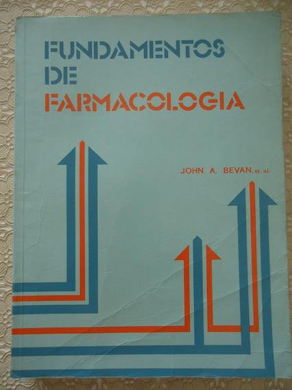 Fundamentos De Farmacologia, John A. Bevan
