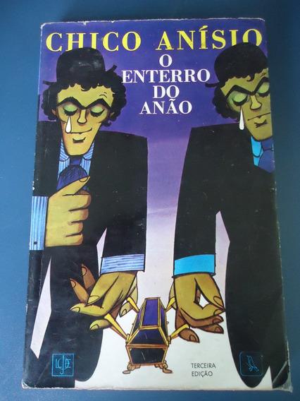 Livro O Enterro Do Anão - Chico Anisio - 3ª Edição - 1973
