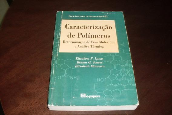 Caracterização De Polímeros De Elizabete F. Lucas E Outras #