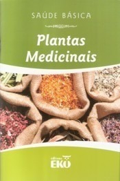 Livro Plantas Medicinais Coleção Saúde Básica