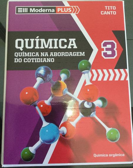 Livro Química 3 Coleção Moderna Plus (química Orgânica)