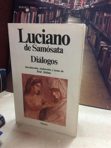 Luciano De Samosata - Diálogos