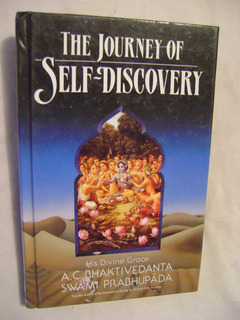The Journey Of Self-discovery - A. C. Bhaktivedanta