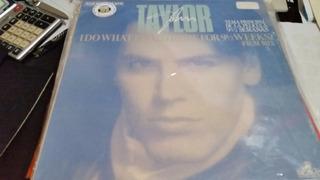 John Taylor I Do What I Do Vinilo Maxi Film Mix Spain