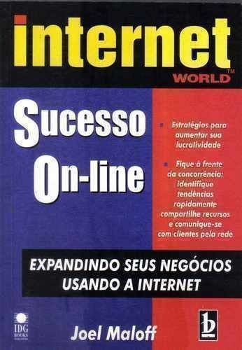 Livro Sucesso On-line - Internet World Joel Maloff