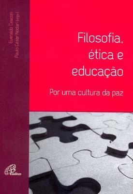 Gilosofia Etica E Educaçao