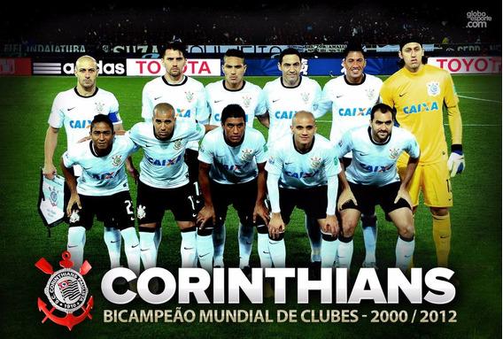 Poster Corinthians Timão Mundial 2012 Ou Libertadores