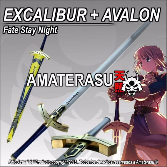 Espada Excalibur Y Avalon Saber Fate Stay Night Envio Gratis