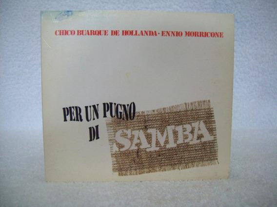 Cd Chico Buarque & Ennio Morricone- Per Un Pugno Di Samba