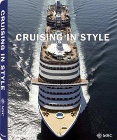 Livro Importado Cruising In Style Msc Crociere