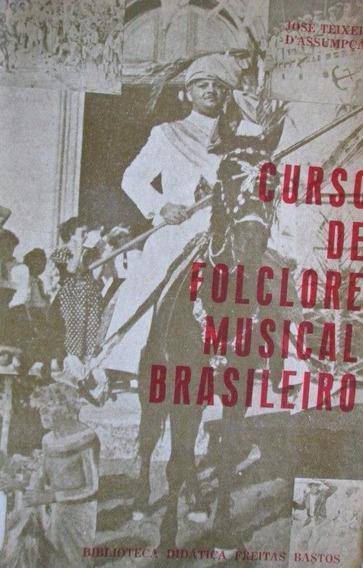 Jose Teixeira D Assumpçao Folclore Musical Brasileiro