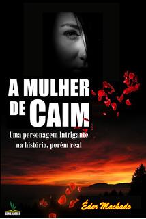 Livro A Mulher De Caim - Pr. Éder Machado