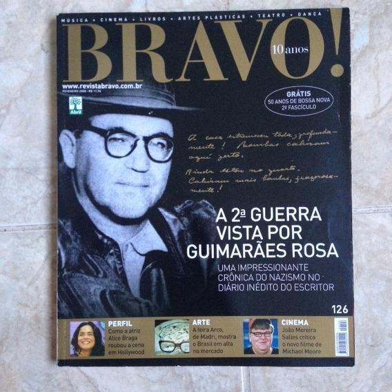 Revista Bravo 126 Fev2008 2ª Guerra Visto Por Guimarães Rosa