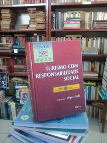 Turismo Com Responsabilidade Social Miguel Bahl