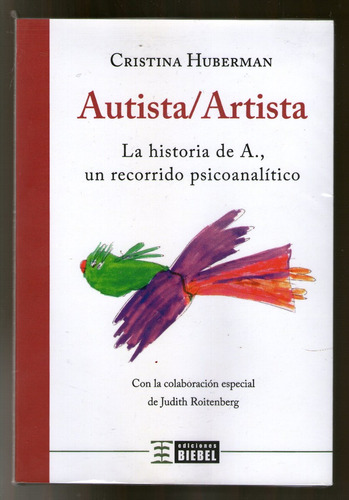Imagen 1 de 2 de Autista - Artista - Cristina Huberman