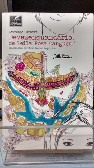 Devezenquandário De Leila Rosa Canguçu L Cazarré Z Norte