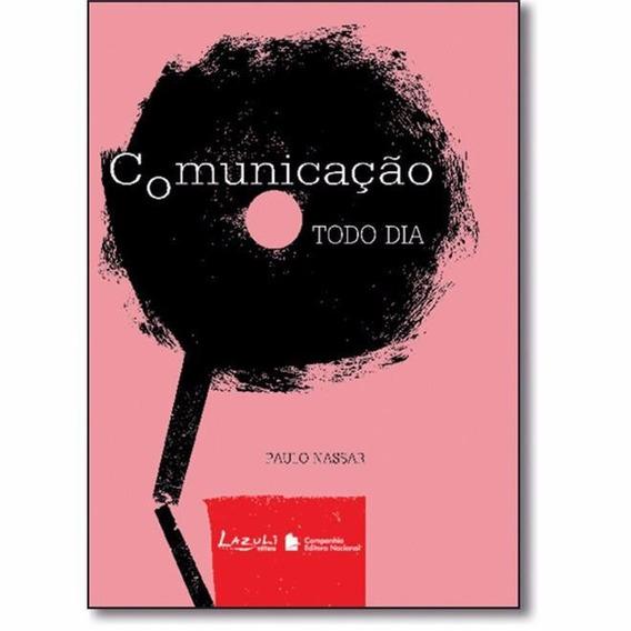 Comunicação Todo Dia - Paulo Nassar