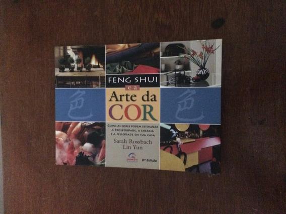 Feng Shui E A Arte Da Cor