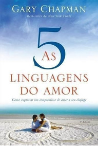 As Cinco Linguagens Do Amor Livro Gary Chapman
