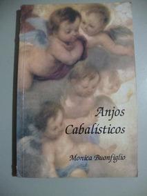 Livro Anjos Cabalísticos - Monica Buonfiglio