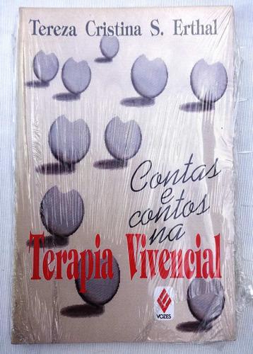 Contos E Contos Na Terapia Vivencial- Tereza Cristina Erthal