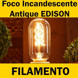 Foco Incandescente Antiq Edison Filamento Retro Varios