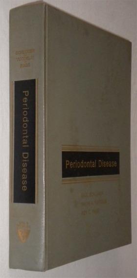 Periodontal Disease Saul Schluger Ralph Yuodelis Ro Livro /