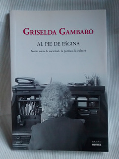 Al Pie De Pagina Griselda Gambaro Gr. Ed. Norma