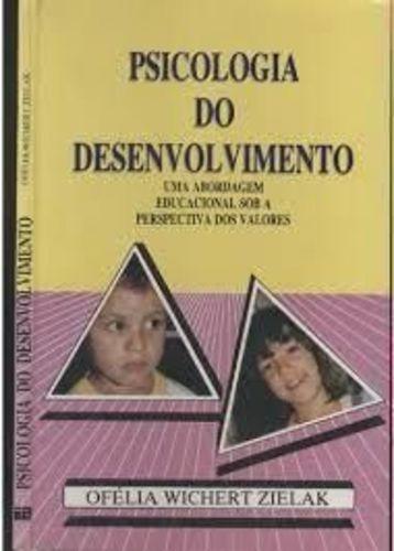 Livro Psicologia Do Desenvolvimento Ofélia Wichert Zielak