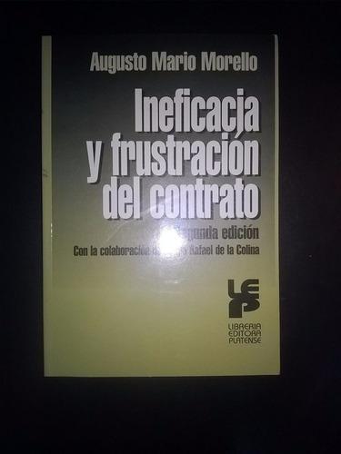 Ineficacia Y Frustración Del Contrato  ( Morello)