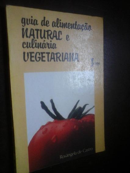 Alimentação Natural E Culinaria Vegetariana Rosangela Castro