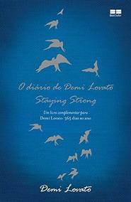 O Diário De Demi Lovato - Staying Strong