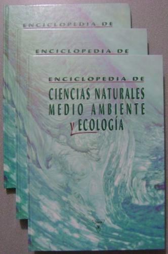 Ciencias Naturales Medio Ambiente Y Ecología Enciclopedia 3t