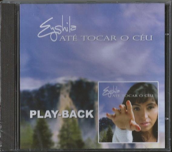 GRÁTIS ATE CD CEU DOWNLOAD EYSHILA O COMPLETO TOCAR