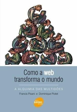 Como A Web Transforma O Mundo | Senac | Novo