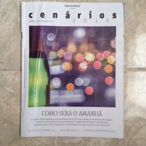 Revista Cenário 2016 - Folha De São Paulo - 20/12/2015