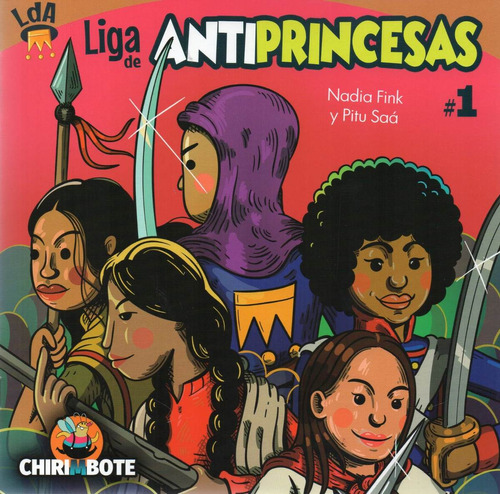Liga Antiprincesas 1 Nadia Fink Y Pitu Saá (chi)