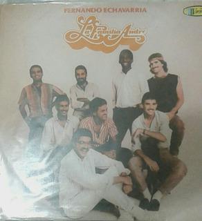 La Familia Andre/ De Oro/ Tropical Merengue Salsa/ Lp