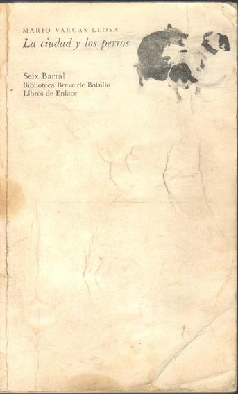 La Ciudad Y Los Perros Mario Vargas Llosa Autografiado
