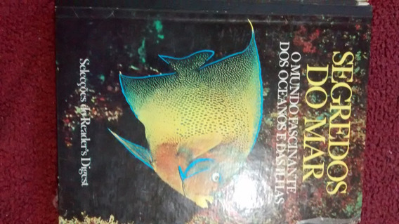 Livro Segredos Do Mar Seleções Readers Digest
