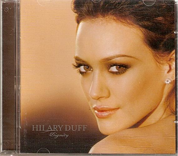 Cd Hilary Duff - Dignity - Novo***