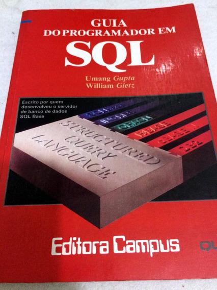 Guia Do Programador Em Sql - Gupta, Umang