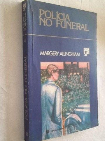 Livro - Margery Allingham - Policia No Funeral - Literatura