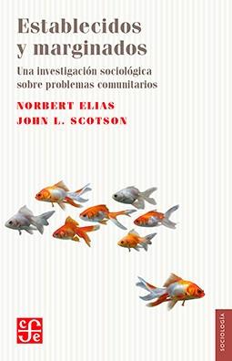 Imagen 1 de 3 de Establecidos Y Marginados, Norbert Elias / Scotson, Ed. Fce