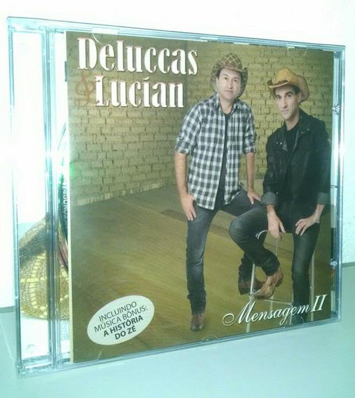 Cd Original Lacrado Deluccas E Lucian Mensagem 2