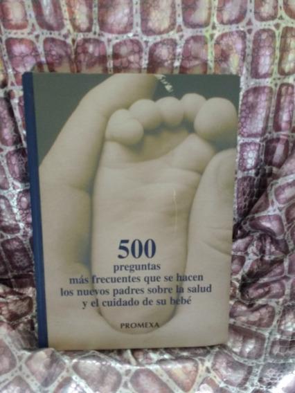 Libro Paternidad 500 Preguntas Y Sus Respuestas
