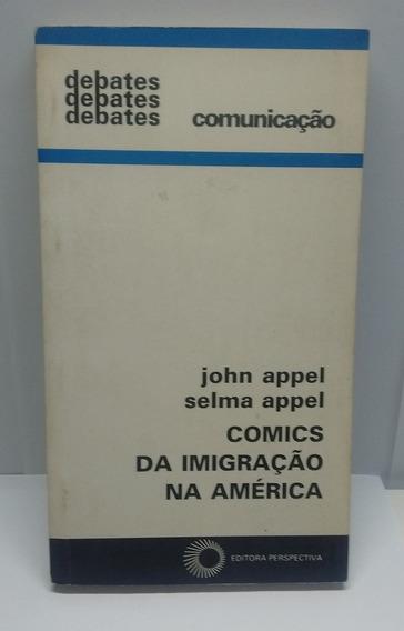 Comics Da Imigração Na América John E Selma Appel