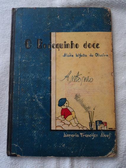 Livro O Bonequinho Doce, Alaíde Lisboa De Oliveira Raríssimo