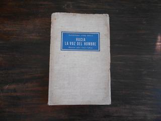 Hacia La Voz Del Hombre (ensayos Sobre César Vallejo).